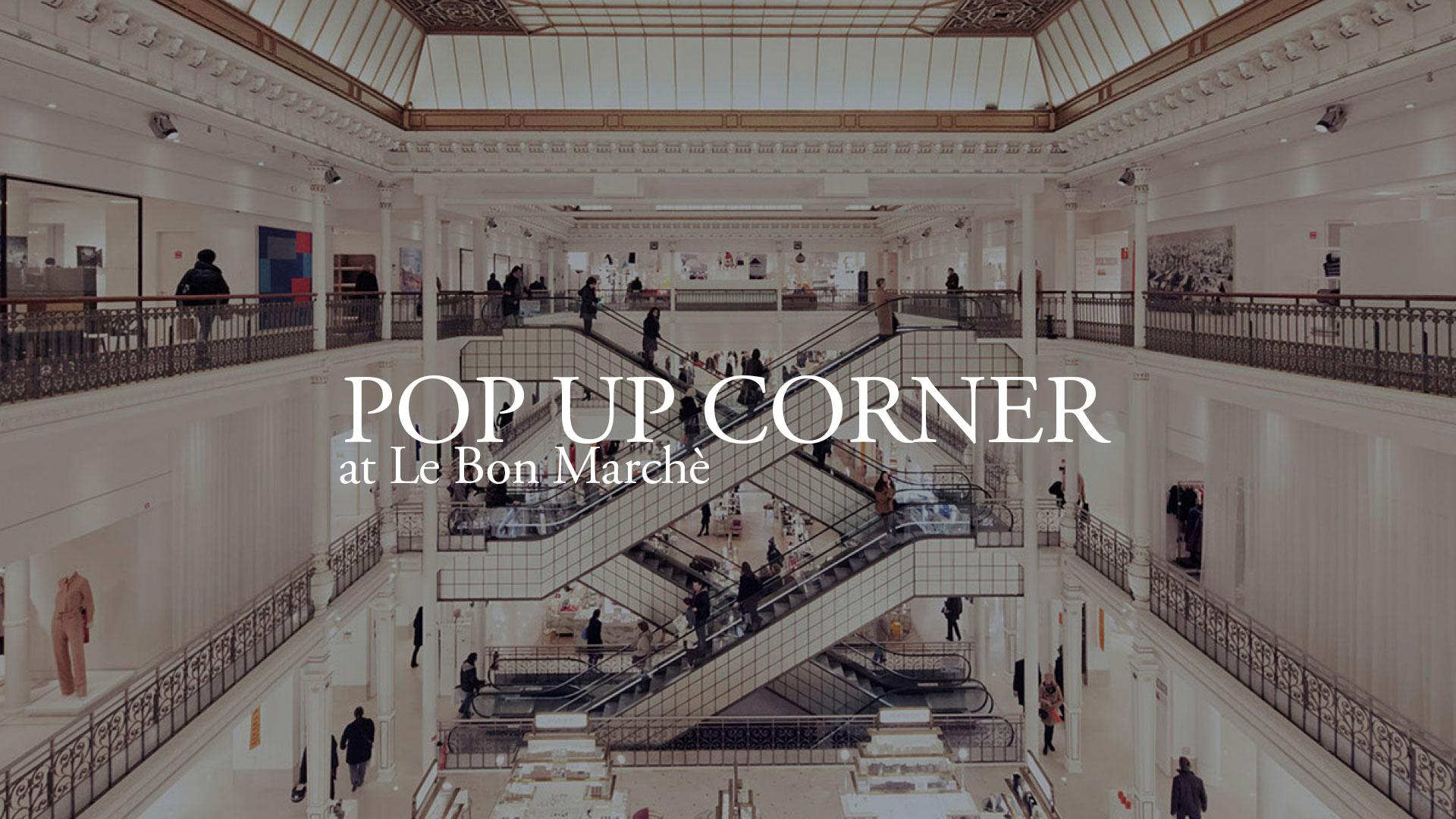 Paradisoterrestre pop-up corner at Le Bon Marché